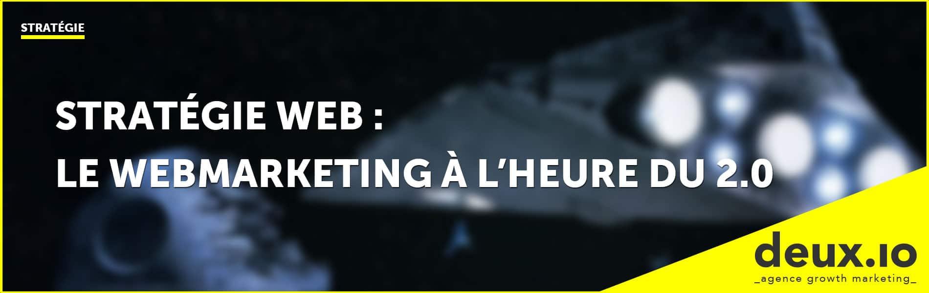 stratégie web le webmarketing à l'heure du 2.0