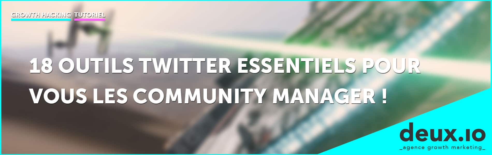 18 outils twitter essentiels pour vous les community manager