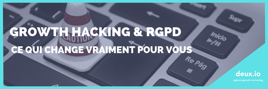 growth hacking rgpd