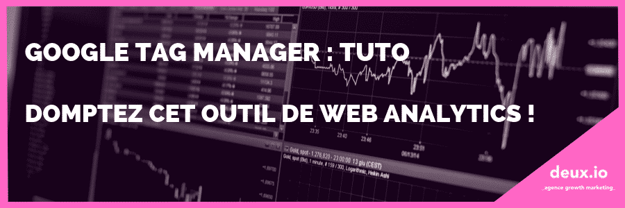 Google tag manager tuto