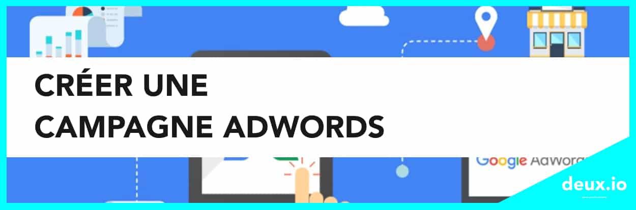 Créer campagne adwords